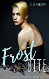 Frostbite: A Snowed In Vampire MM Romance (7 Caged Tigers Book 1)