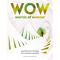 Worlds of Wonder: Experience Design for Curious People