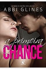 A primeira chance (Série Rosemary Beach) eBook Kindle