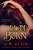 Blood Born: Cora's Choice Vampire Series #2