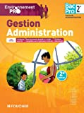 Environnement pro Gestion Administration 2de BAC PRO - 2e édition