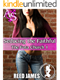 Seducing the Faithful (The Futa Church 1)