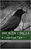 Broken Circle: A Coventree Tale