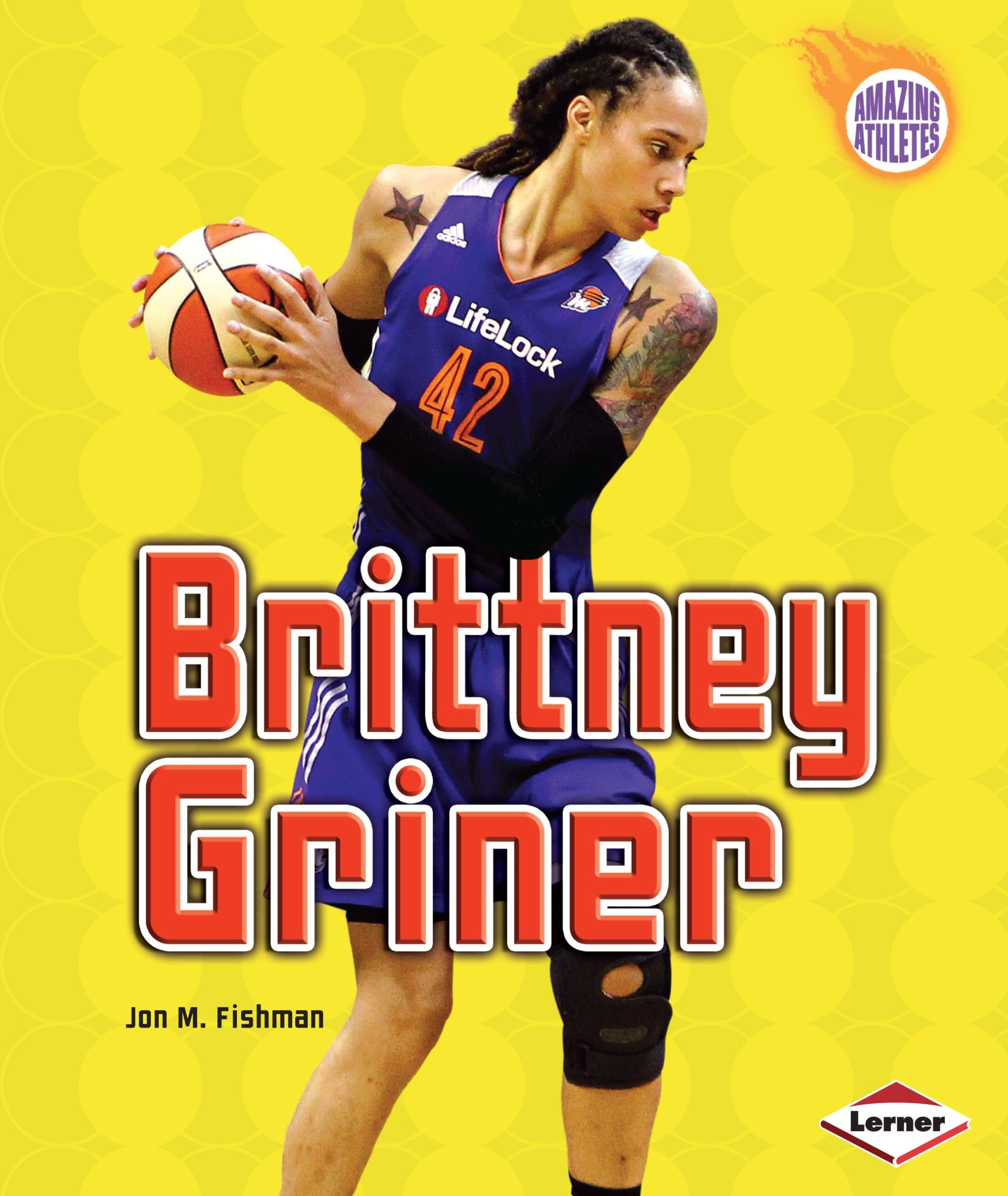 Brittney Griner (Amazing Athletes)