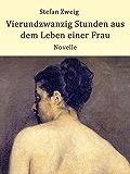 Vierundzwanzig Stunden aus dem Leben einer Frau: Novelle