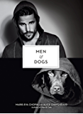 Men & Dogs (The Men And Series)