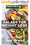 Salads Recipe Book: Over 155 Quick & Easy Gluten Free Low Cholesterol Whole Foods Recipes full of Antioxidants & Phytochemicals (Salads Recipes)