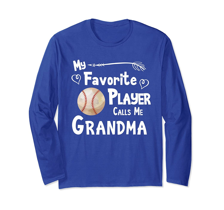 Baseball Softball Shirt My Favorite Player Calls Me Grandma-alottee gift