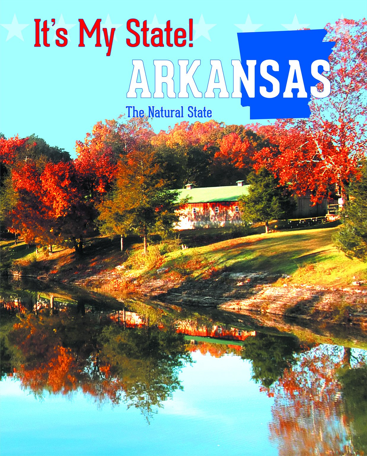 Download Arkansas: The Natural State (It's My State!) pdf epub