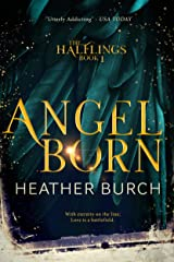 Angel Born: Book One in the Halflings Series: A Paranormal Young Adult Thrill Ride (A Halflings Novel 1) Kindle Edition