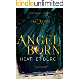 Angel Born: Book One in the Halflings Series: A Paranormal Young Adult Thrill Ride