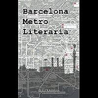 Barcelona Metro Literaria (Spanish Edition)
