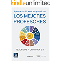Los mejores profesores: Teach Like a Champion 2.0