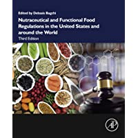 Nutraceutical and Functional Food Regulations in the United States and around the...