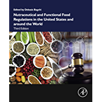 Nutraceutical and Functional Food Regulations in the United States and around the World (English Edition)