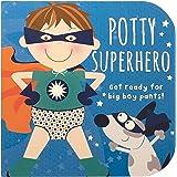 Potty Superhero: Get Ready For Big Boy Pants! Children's Potty Training Board Book