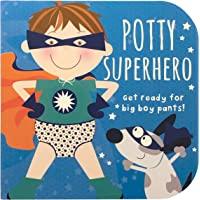 Potty Superhero: Get Ready For Big Boy Pants! Children's Potty Training Board Book Gift