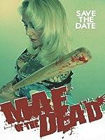 Mae Of The Dead [OV]