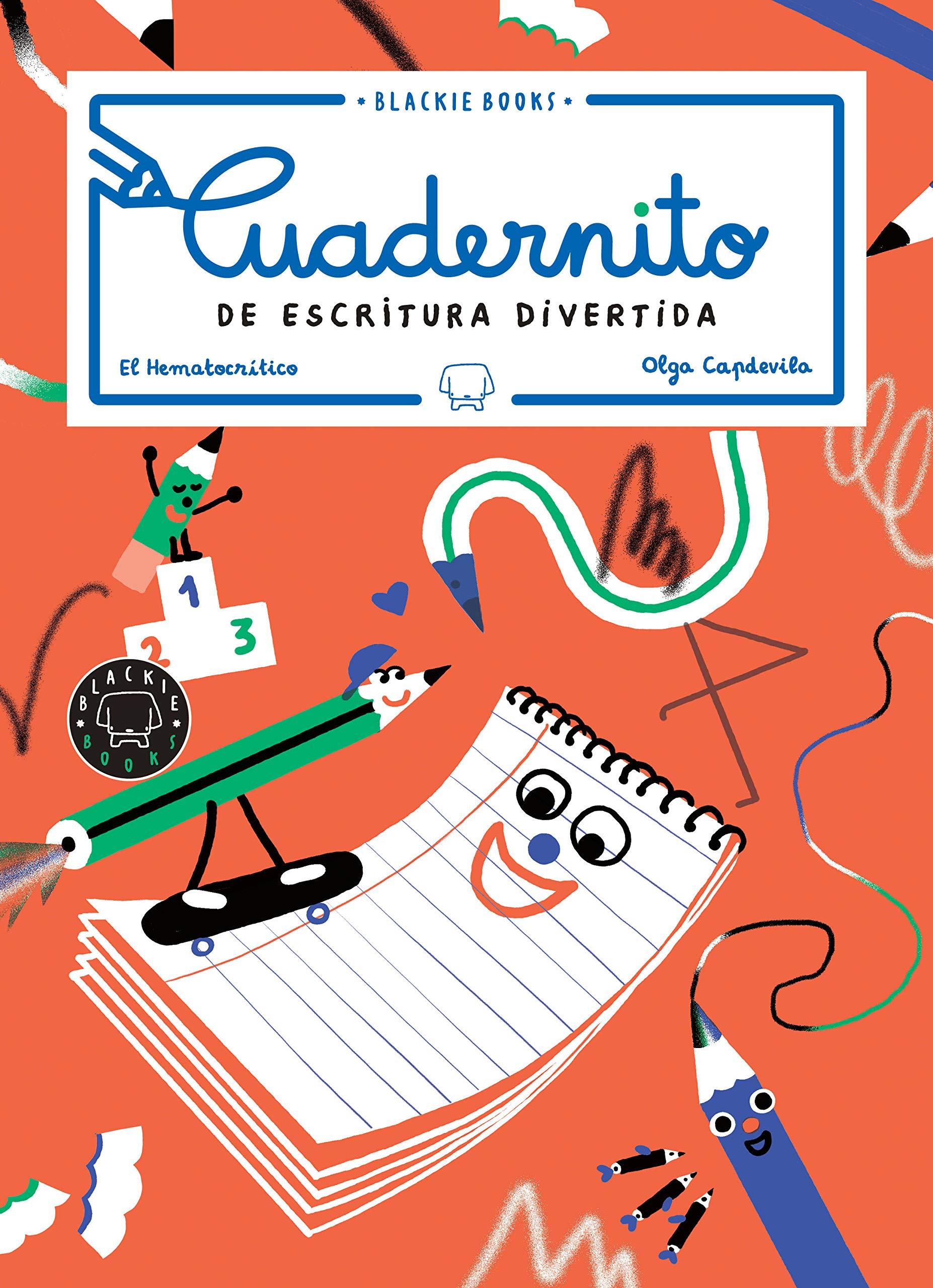 Cuadernito de escritura divertida, volumen 2: Amazon.es: El Hematocrítico, Capdevila, Olga: Libros