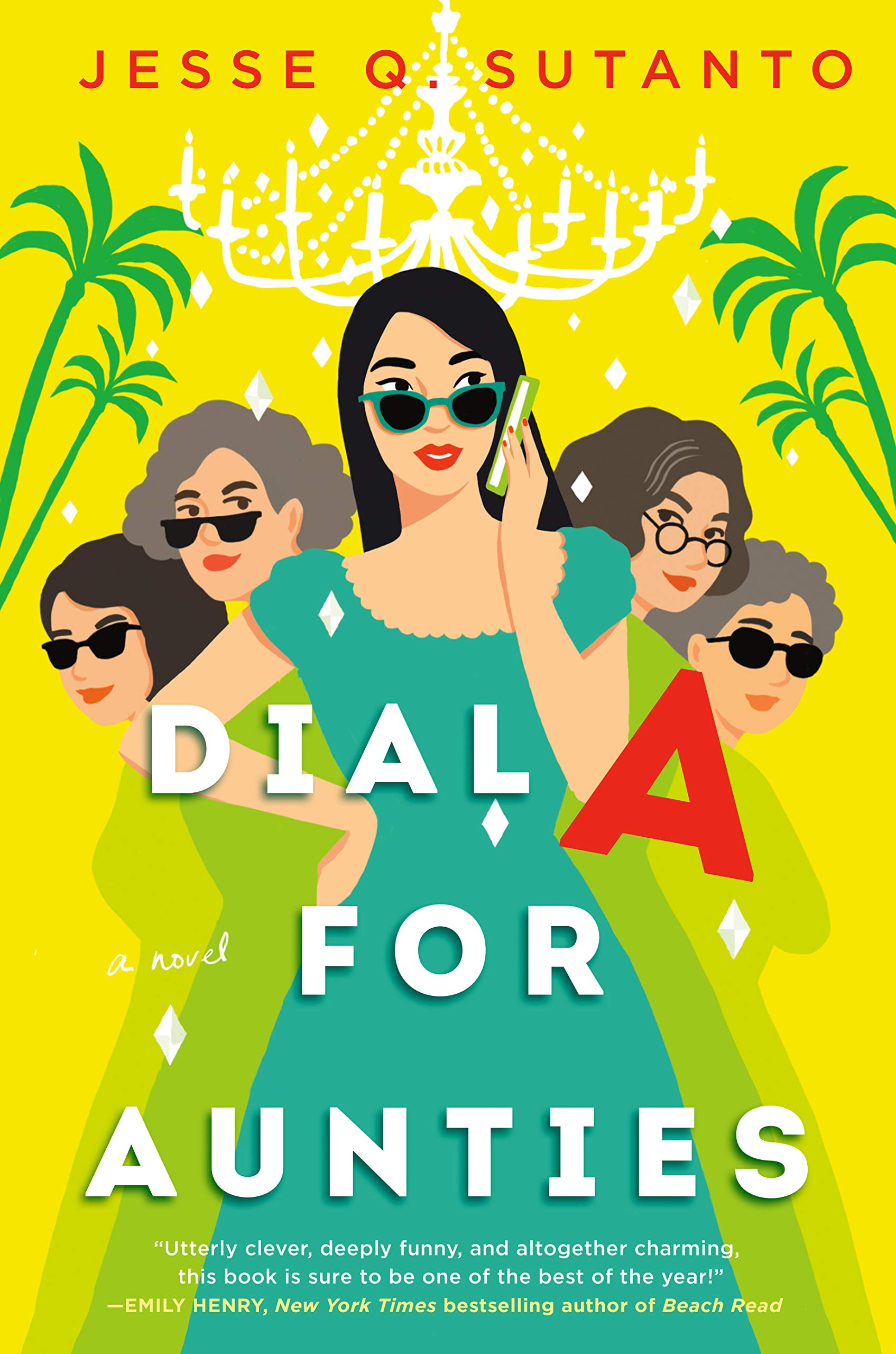 Dial A for Aunties: Sutanto, Jesse Q.: 9780593336731: Amazon.com: Books