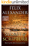 The Secret of Scripture: An International Murder Mystery About the Conflict Between the Three Great Religions. (Aiden…