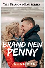 Brand New Penny: A Hot Enemies-to-Lovers Second Chance Seasoned Romance (Diamond Bay Book 1) Kindle Edition