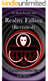 Reality Falling: (Revisited) (The Book Wielder Saga 2)