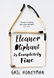 Eleanor Oliphant is Completely Fine: The hottest Sunday Times bestseller of 2017