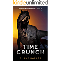 Time Crunch: (A Chase McCord Novel, Book 2) (Chase McCord Time Series)