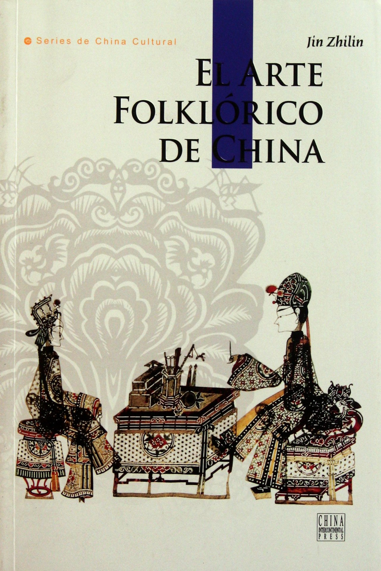 Download Chinese Folk Arts: Multiple Forms and Cultural Implications (Spanish Edition) ebook