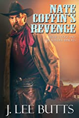 Nate Coffin's Revenge: Lucius Dodge and the Border Bandits (Lucius Dodge Westerns Book 3) Kindle Edition