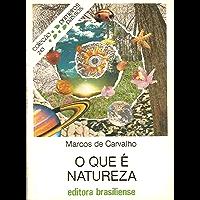 O que é natureza (Primeiros Passos)