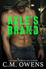 Axle's Brand (Death Chasers MC Series #3) Kindle Edition