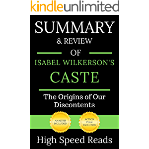Summary & Review of Isabel Wilkerson's Caste: The Origins of Our Discontents
