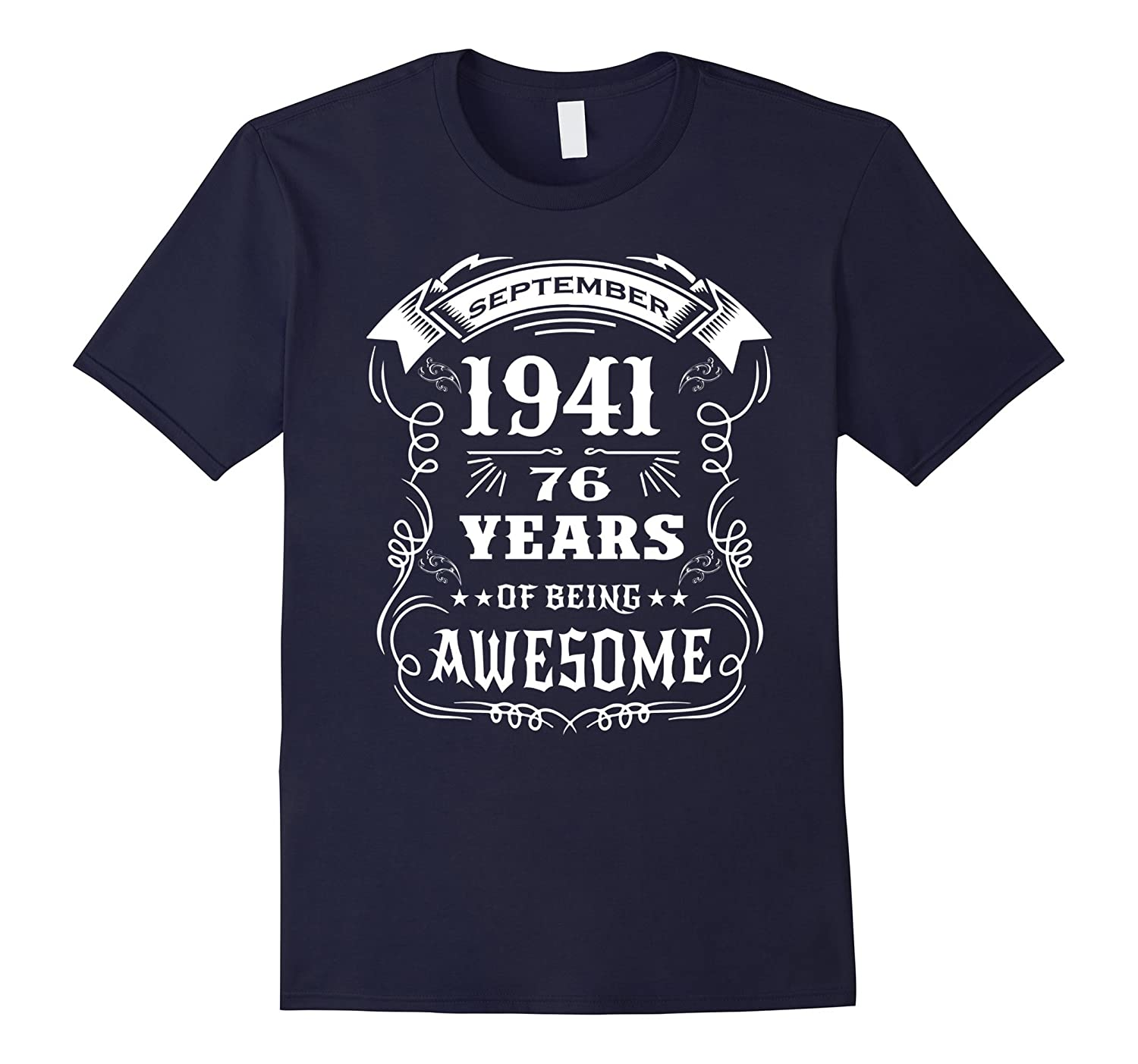 76th Birthday Gift - 76 years of being awesome T-Shirt-PL
