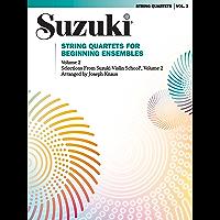 String Quartets for Beginning Ensembles, Volume 2 (Suzuki Violin School) book cover