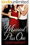 Married Plus One
