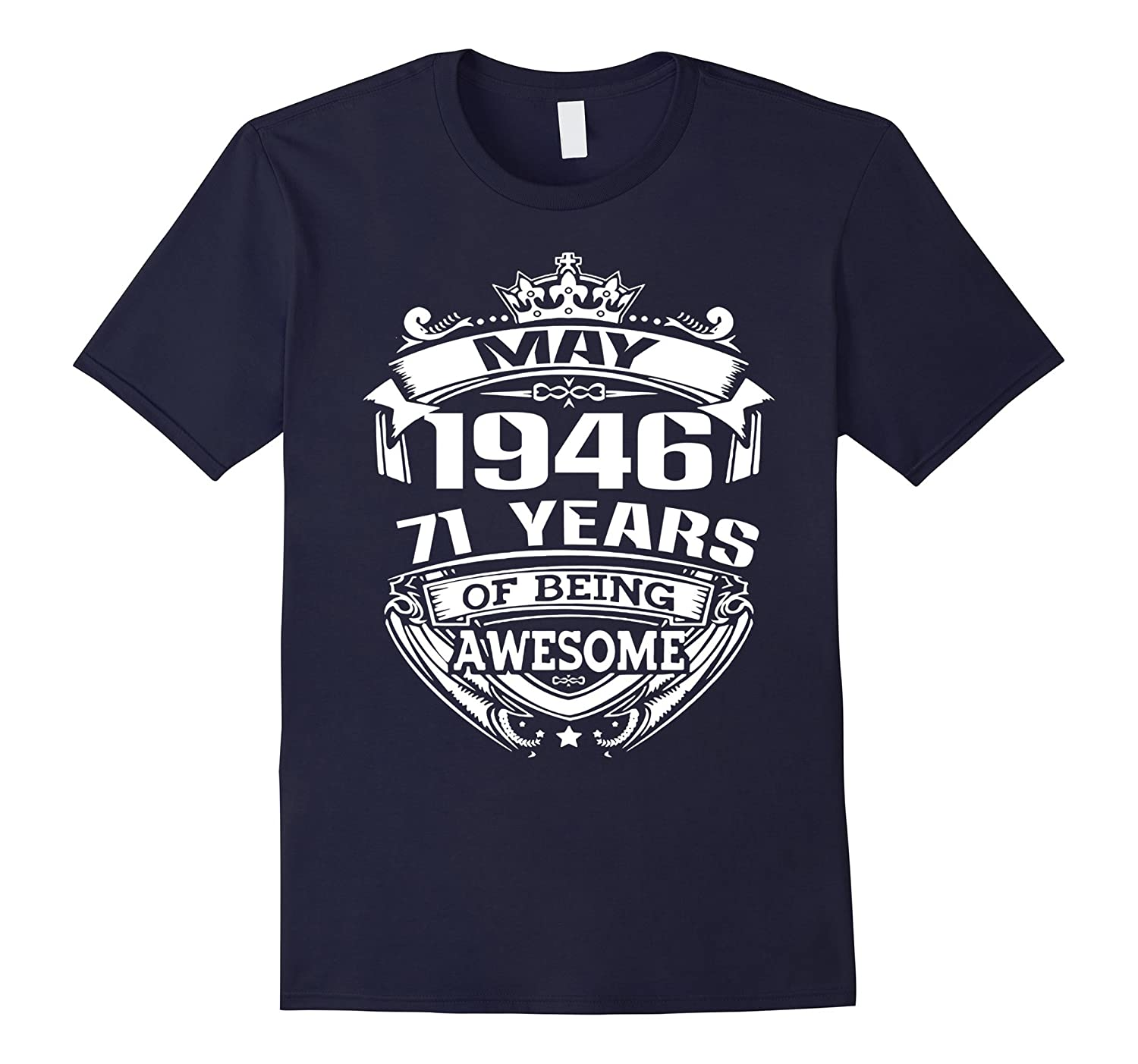 May 1946 71 years of being awesome T-shirt-CD