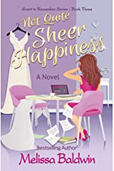Not Quite Sheer Happiness (Event to Remember Series Book 3) Kindle Edition