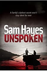 Unspoken: A chilling psychological thriller with a shocking twist Kindle Edition