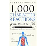 Character Reactions from Head to Toe (Indie Author Resources)