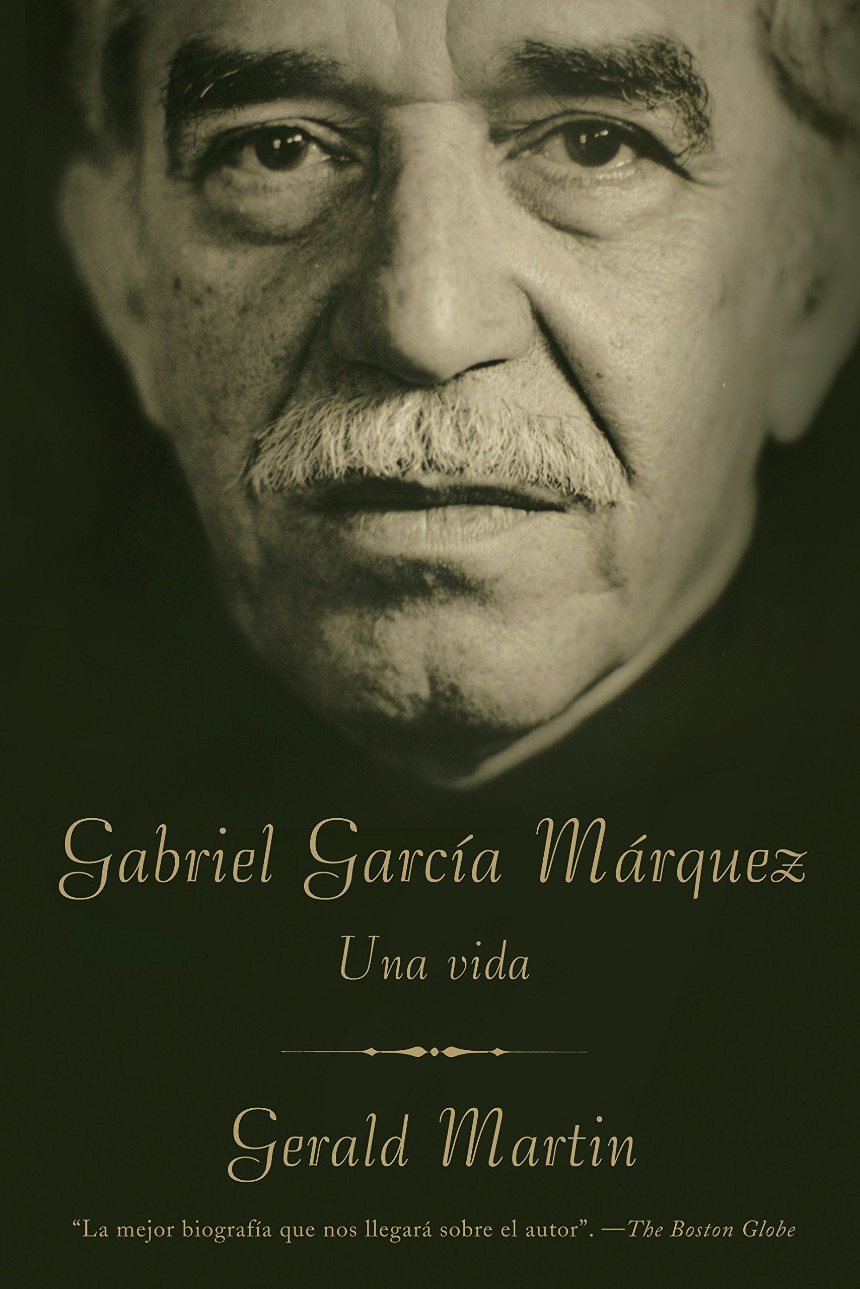 Gabriel García Márquez Una Vida Spanish Edition 9780307472281 Martin Gerald Books