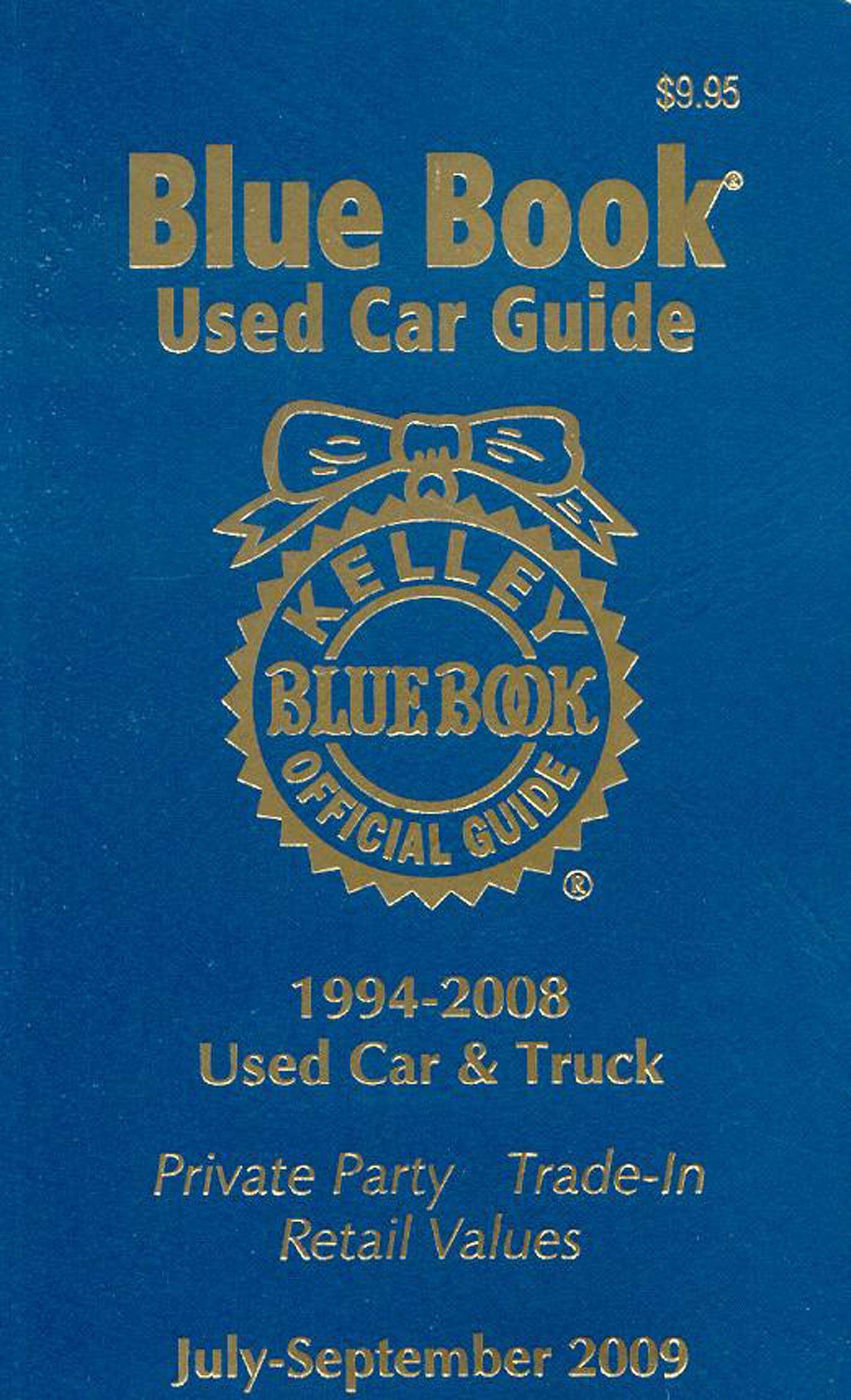 Read Online Kelley Blue Book Used Car Guide, July-September 2009 (Kelley Blue Book Used Car Guide: Consumer Edition) pdf epub