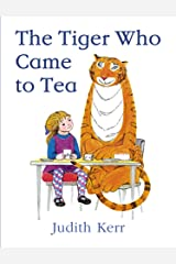 The Tiger Who Came to Tea Kindle Edition