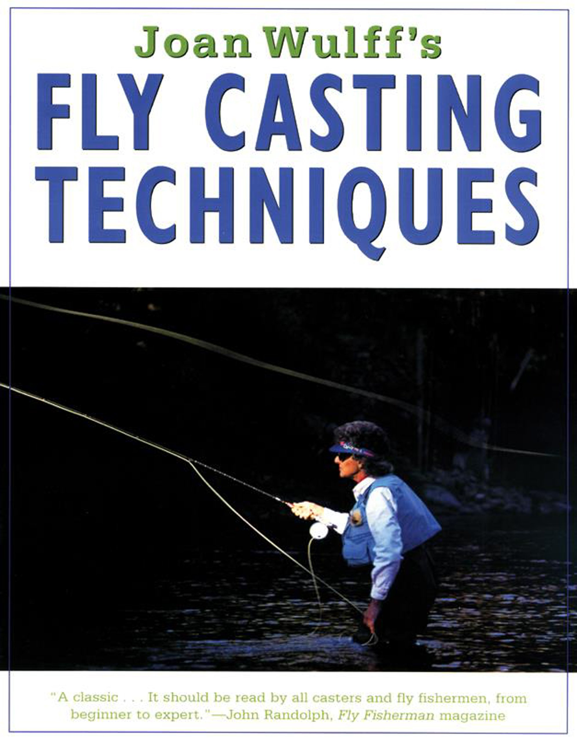 Royal Wulff Joan Fly Casting Techniques Kit