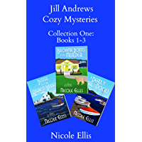 Jill Andrews Cozy Mysteries Collection One: Books 1-3