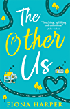 The Other Us: The RONA nominated perfect second chance romance to curl up with this winter