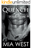 Quench (Into the Fire Book 4)