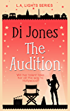 The Audition: A Hopeful and Heartwarming Prequel Novelette (LA Lights Book 1)
