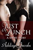 Just Lunch: A Short Story
